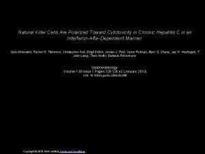 Natural Killer Cells Are Polarized Toward Cytotoxicity in
