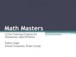 Math Masters A Peer Tutoring Program for Elementary