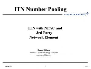 ITN Number Pooling ITN with NPAC and 3