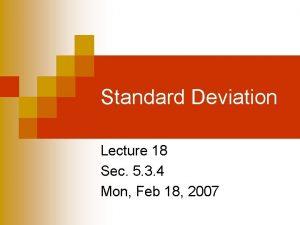 Standard Deviation Lecture 18 Sec 5 3 4