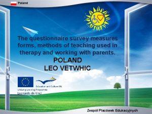 Poland The questionnaire survey measures forms methods of