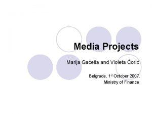 Media Projects Marija Gaea and Violeta ori Belgrade