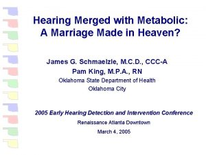 Hearing Merged with Metabolic A Marriage Made in