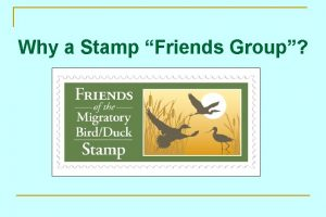 Why a Stamp Friends Group Why a Stamp