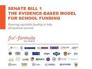 SENATE BILL 1 THE EVIDENCEBASED MODEL FOR SCHOOL