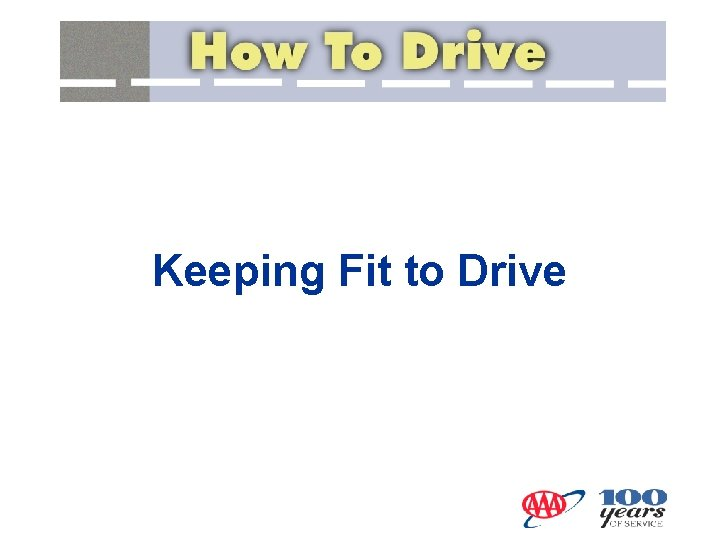 Keeping Fit to Drive Fatigue Types of Fatigue