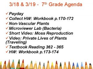 318 319 7 th Grade Agenda Payday Collect