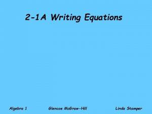 2 1 A Writing Equations Algebra 1 Glencoe