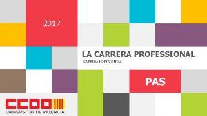 1 2017 LA CARRERA PROFESSIONAL CARRERA HORITZONTAL PAS