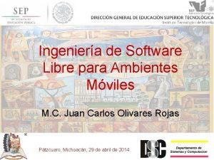 Ingeniera de Software Libre para Ambientes Mviles M