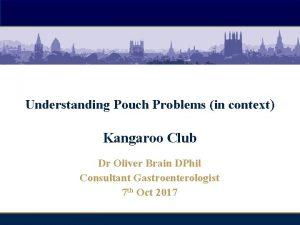Oxford Inflammatory Bowel Disease Master Class Understanding Pouch