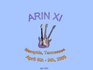 April 2003 Overview Announcements Introductions Agenda April 2003