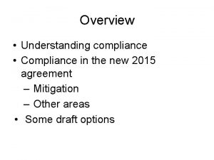 Overview Understanding compliance Compliance in the new 2015