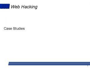 Web Hacking Case Studies 1 Web Site Hacking