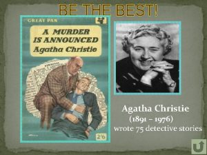 Agatha Christie 1891 1976 wrote 75 detective stories
