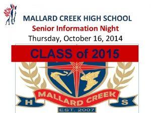 MALLARD CREEK HIGH SCHOOL Senior Information Night Thursday