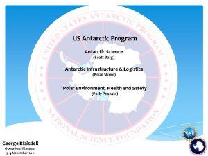 US Antarctic Program Antarctic Science Scott Borg Antarctic