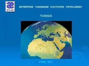 ENTREPRISE TUNISIENNE DACTIVITES PETROLIERES TUNISIA APRIL 2007 OIL