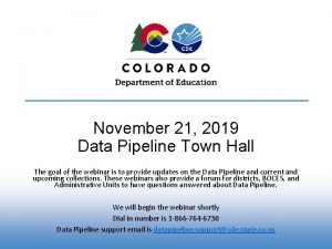 November 21 2019 Data Pipeline Town Hall The