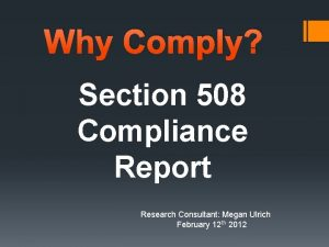 Why Comply Section 508 Compliance Report Research Consultant