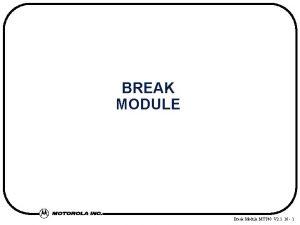 BREAK MODULE Break Module MTT 48 V 2