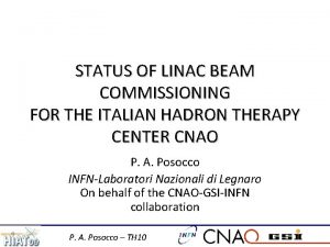 STATUS OF LINAC BEAM COMMISSIONING FOR THE ITALIAN
