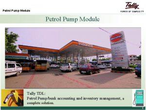 Petrol Pump Module Tally TDL Petrol Pumpbunk accounting