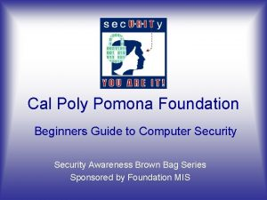 Cal Poly Pomona Foundation Beginners Guide to Computer