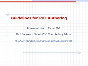 Guidelines for PDF Authoring Borrowed from Planet PDF