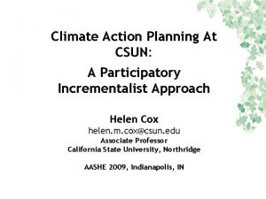 Climate Action Planning At CSUN A Participatory Incrementalist