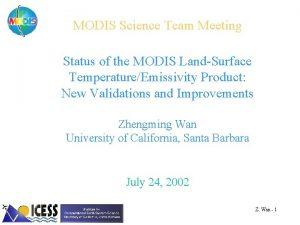 MODIS Science Team Meeting Status of the MODIS