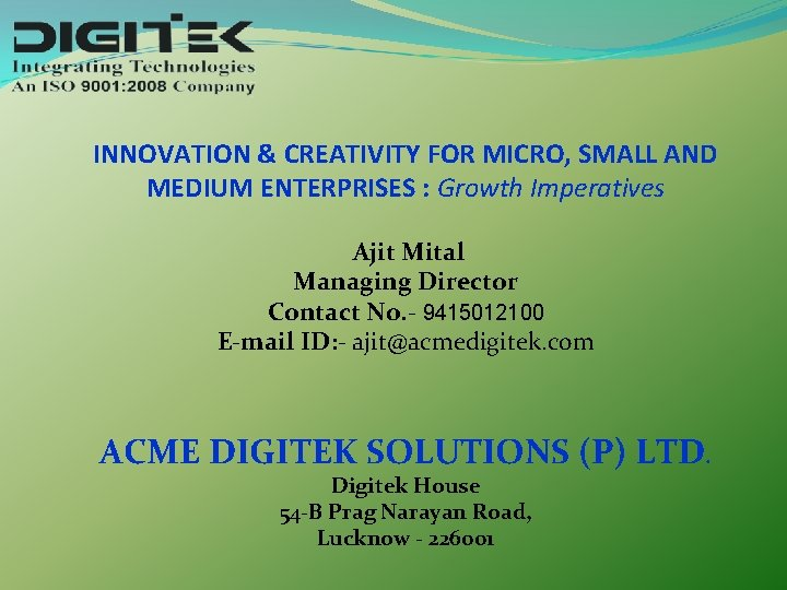 INNOVATION CREATIVITY FOR MICRO SMALL AND MEDIUM ENTERPRISES