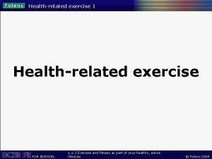 Healthrelated exercise 1 Healthrelated exercise FOR EDEXCEL 1