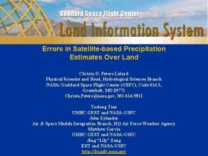Errors in Satellitebased Precipitation Estimates Over Land Christa