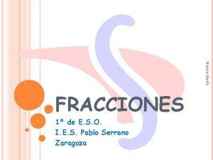 Mariano Benito FRACCIONES 1 1 de E S