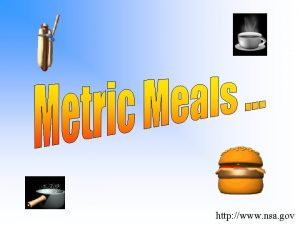 http www nsa gov Metric Meals A History