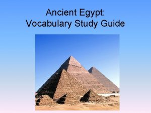 Ancient Egypt Vocabulary Study Guide Egypt a country
