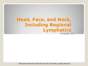 Head Face and Neck Including Regional Lymphatics Chapter
