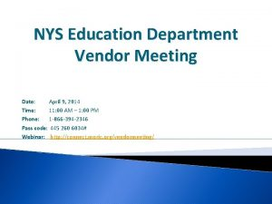 NYS Education Department Vendor Meeting Date April 9