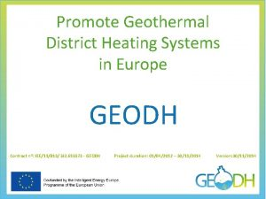 Promote Geothermal District Heating Systems in Europe GEODH