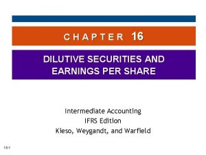 CHAPTER 16 DILUTIVE SECURITIES AND EARNINGS PER SHARE