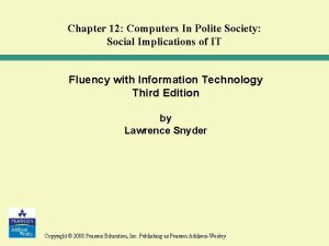 Chapter 12 Computers In Polite Society Social Implications