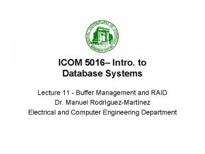 ICOM 5016 Intro to Database Systems Lecture 11