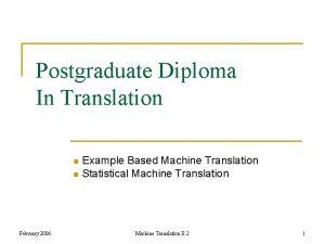 Postgraduate Diploma In Translation Example Based Machine Translation