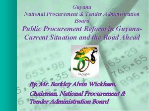 Guyana National Procurement Tender Administration Board Public Procurement