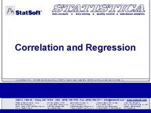 Correlation and Regression Correlation Correlation is a statistical