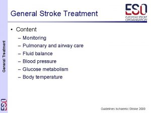 General Stroke Treatment Content General Treatment Monitoring Pulmonary
