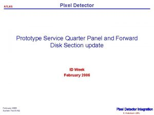 Pixel Detector ATLAS Prototype Service Quarter Panel and