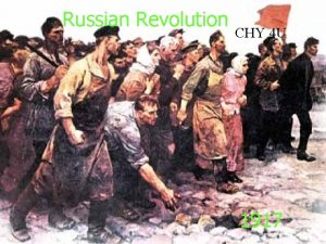 Russian Revolution CHY 4 U 1917 Two Revolutions