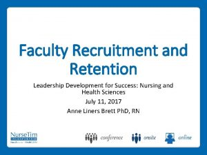 Faculty Recruitment and Retention Leadership Development for Success